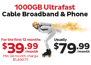 1000GB Ultrafast Cable Broadband & Phone