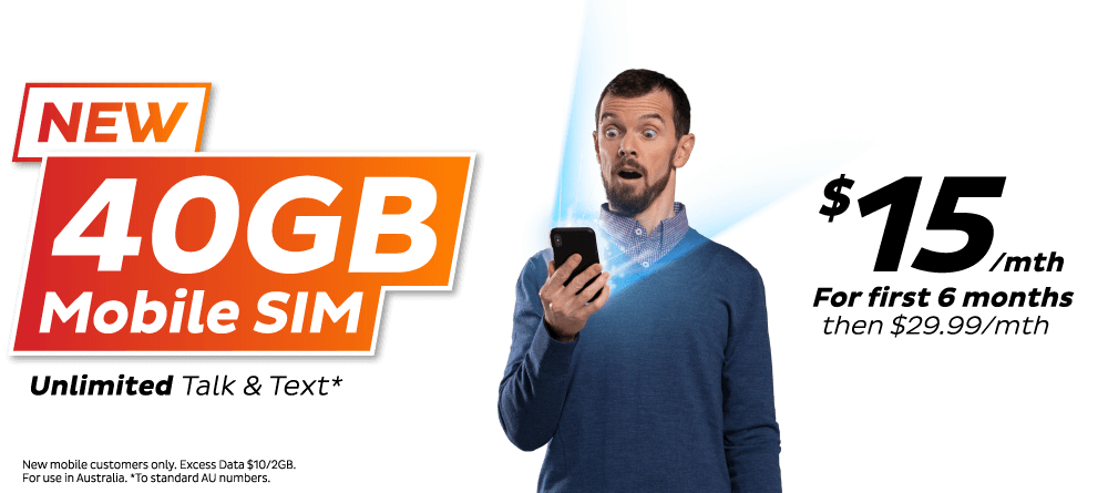 New 40GB Mobile SIM - Unlimited Talk and Text* - $15/mth for first 6 months then $29.99/mth